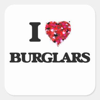 Amo a ladrones pegatina cuadrada