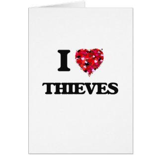 Amo a ladrones tarjeta de felicitación