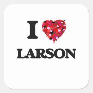 Amo a Larson Pegatina Cuadrada