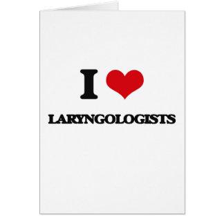Amo a Laryngologists Tarjeta De Felicitación