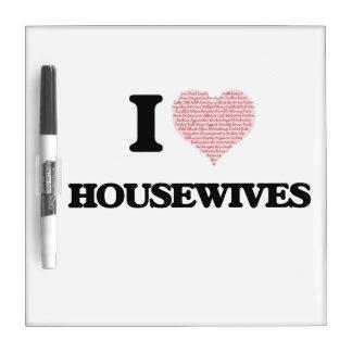 Amo a las amas de casa (el corazón hecho de tableros blancos