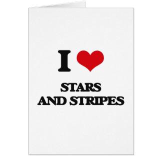 Amo a las barras y estrellas tarjeta de felicitación
