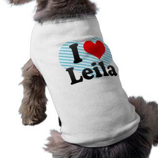 Amo a Leila Camisa De Perro