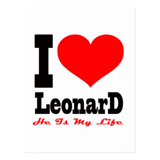 Amo a Leonard. Él es mi vida Tarjetas Postales