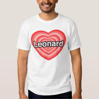 Amo a Leonard. Te amo Leonard. Corazón Camisas