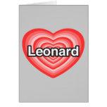 Amo a Leonard. Te amo Leonard. Corazón Felicitaciones