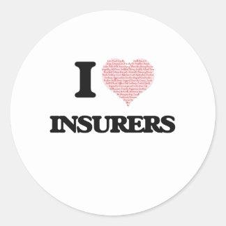 Amo a los aseguradores (el corazón hecho de pegatina redonda