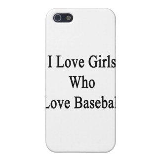 Amo a los chicas que aman béisbol iPhone 5 cárcasas