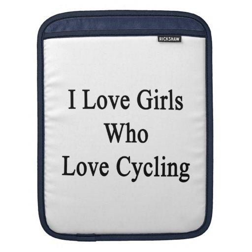 Amo a los chicas que aman el completar un ciclo fundas para iPads