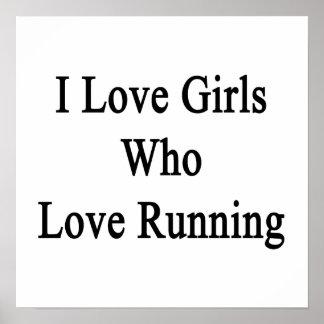 Amo a los chicas que aman el correr póster