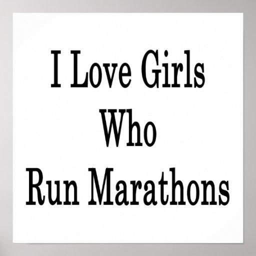 Amo a los chicas que funcionan con maratones impresiones