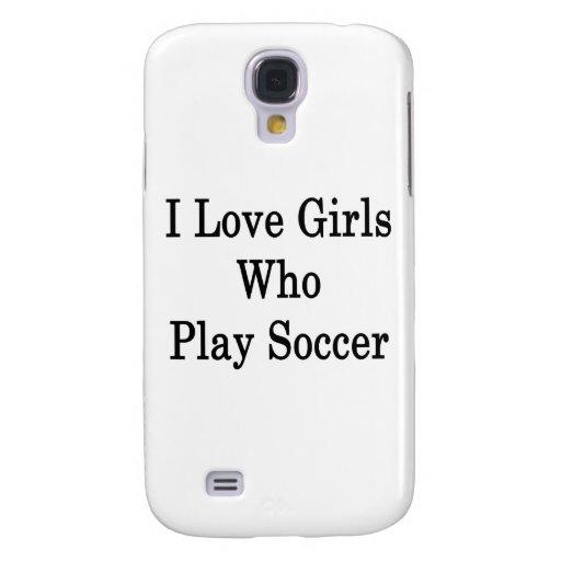 Amo a los chicas que juegan a fútbol