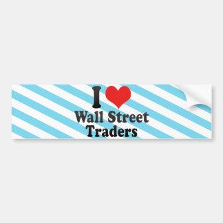Amo a los comerciantes de Wall Street Etiqueta De Parachoque