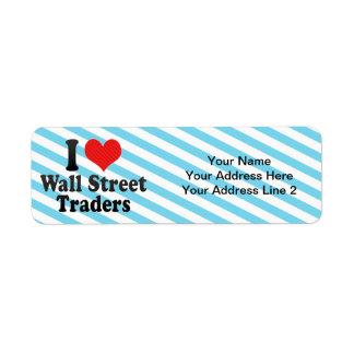 Amo a los comerciantes de Wall Street Etiqueta De Remite