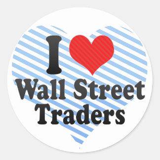 Amo a los comerciantes de Wall Street Pegatina Redonda