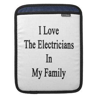 Amo a los electricistas en mi familia mangas de iPad