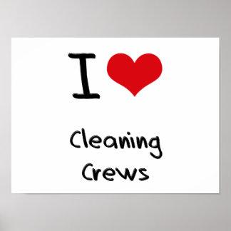 Amo a los equipos de limpieza posters