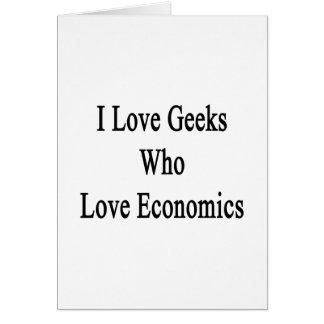 Amo a los frikis que aman la economía tarjeta