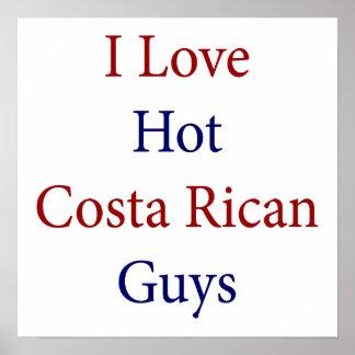 Amo a los individuos calientes de Rican de la cost Póster