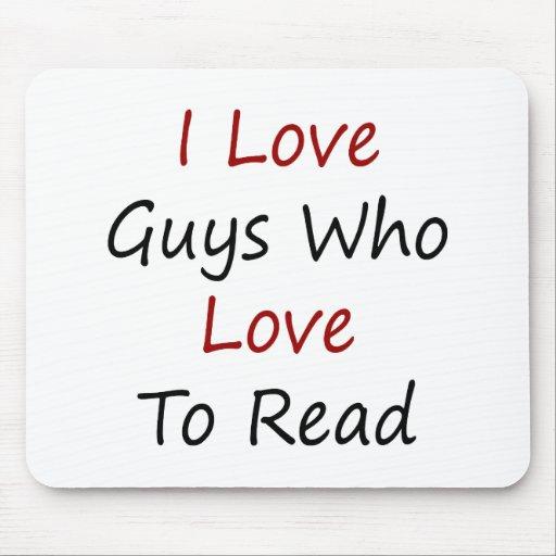Amo a los individuos que aman leer tapete de raton