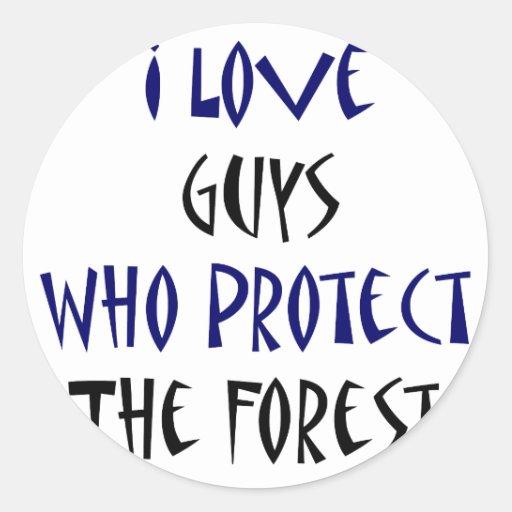 Amo a los individuos que protegen el bosque pegatina redonda