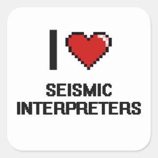 Amo a los intérpretes sísmicos pegatina cuadrada