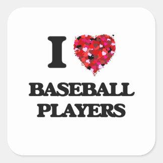 Amo a los jugadores de béisbol pegatina cuadrada