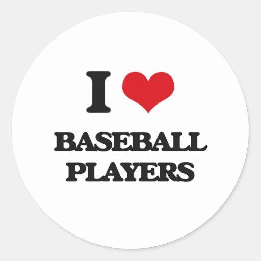 Amo a los jugadores de béisbol etiquetas redondas