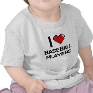 Amo a los jugadores de béisbol camisetas
