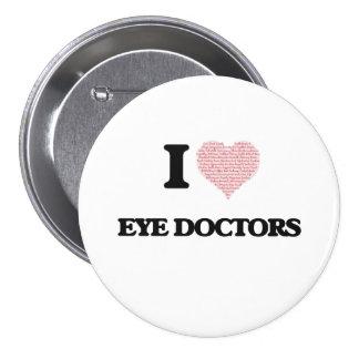 Amo a los oculistas (el corazón hecho de palabras) pin redondo 7 cm