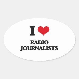 Amo a los periodistas de radio pegatinas oval personalizadas