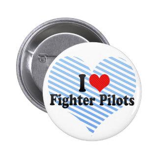Amo a los pilotos de caza pins