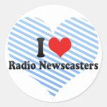 Amo a los presentadores de noticias de radio pegatina redonda
