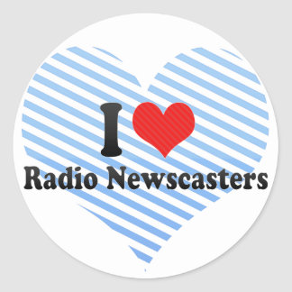 Amo a los presentadores de noticias de radio etiquetas redondas