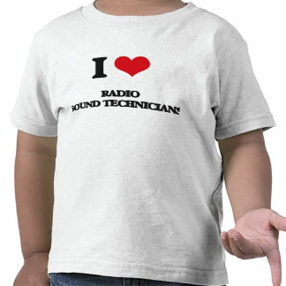 Amo a los técnicos sanos de radio camisetas