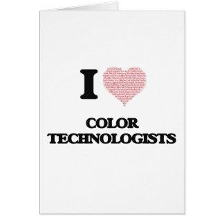 Amo a los tecnólogos del color (el corazón hecho tarjeta de felicitación