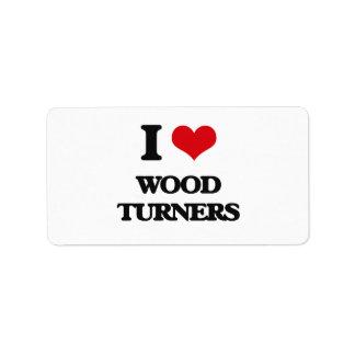 Amo a los torneros de madera etiqueta de dirección