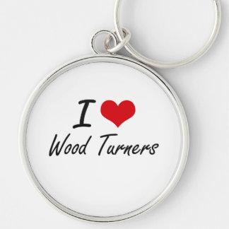 Amo a los torneros de madera llavero redondo plateado
