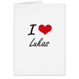 Amo a Lukas Tarjeta De Felicitación