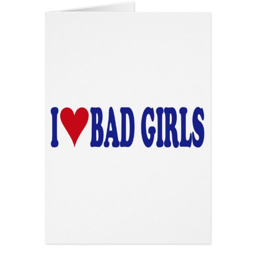 Amo a malos chicas tarjeta de felicitación