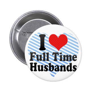 Amo a maridos a tiempo completo pins