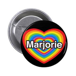 Amo a Marjorie. Te amo Marjorie. Corazón Pin Redondo De 2 Pulgadas