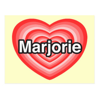 Amo a Marjorie. Te amo Marjorie. Corazón Postales