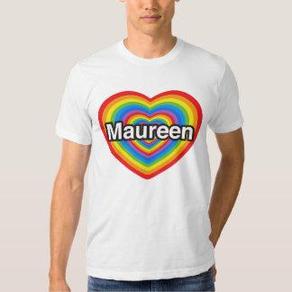 Amo a Maureen. Te amo Maureen. Corazón Camisas