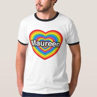 Amo a Maureen. Te amo Maureen. Corazón Playera