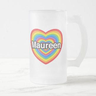 Amo a Maureen. Te amo Maureen. Corazón Taza De Cristal