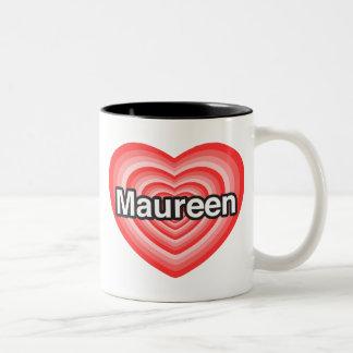Amo a Maureen. Te amo Maureen. Corazón Taza De Dos Tonos