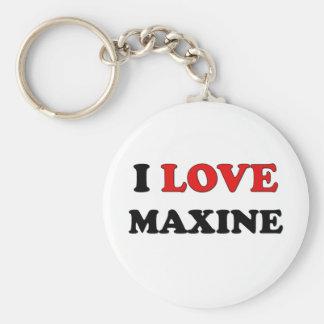 Amo a Maxine Llavero Personalizado