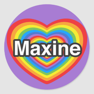 Amo a Maxine. Te amo Maxine. Corazón Etiqueta Redonda