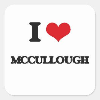 Amo a Mccullough Pegatina Cuadrada